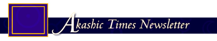 Akashic Times Newsletter